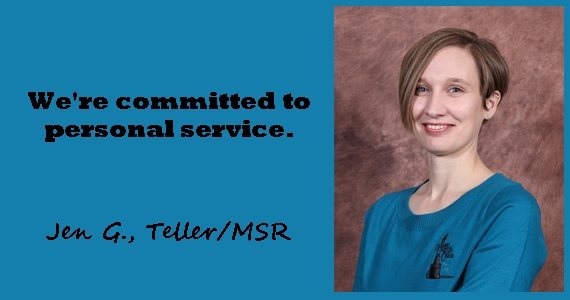 Photo of Jen G., DFCU's Teller/MSR.  We're committed to personal service.